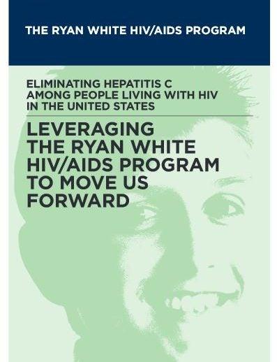 The Ryan White HIV/AIDS Program Report Cover