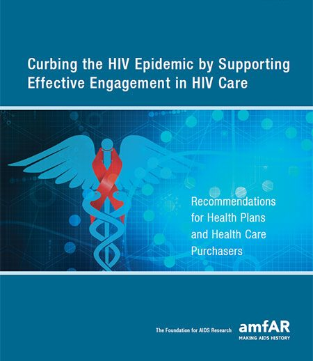Curbing the HIV epidemic by supporting effective engagement in HIV care report cover