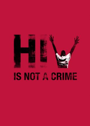 HIV is not a crime graphic